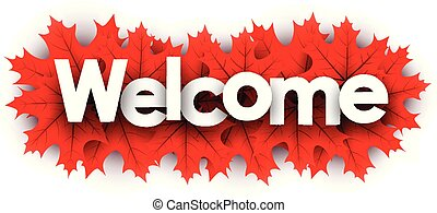 Autumn welcome sign with red maple leaves.