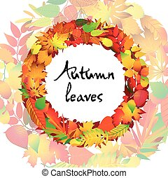 Autumnal round frame. Wreath of autumn leaves. Isolated design elements. Vector illustration.
