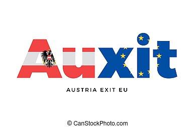AUXIT - Austria exit from European Union on Referendum.