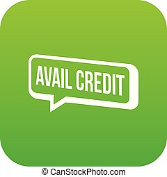 Avail credit icon green vector isolated on white background