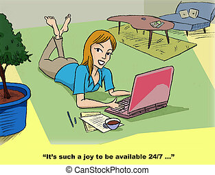 Available 24/7 - Cartoon of businesswoman having to work at...