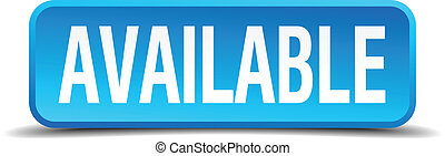 available blue 3d realistic square isolated button