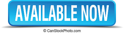 available now blue 3d realistic square isolated button