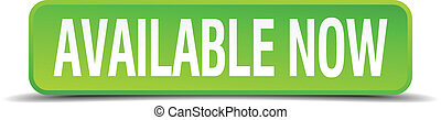 available now green 3d realistic square isolated button