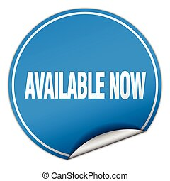 available now round blue sticker isolated on white