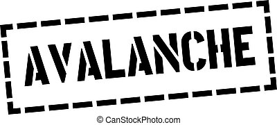 AVALANCHE stamp on white background - AVALANCHE stamp on...