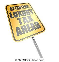 avanti, tassa, lusso, segno strada