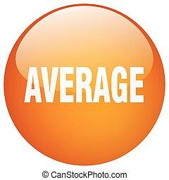 average orange round gel isolated push button