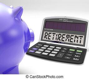 avgång, på, räknemaskin, visar, pensionären, pensionerat,...