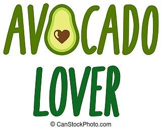 Avocado avo lover