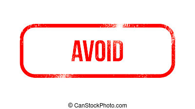 avoid - red grunge rubber, stamp