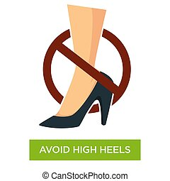 Avoid wearing high heels sign close up - Avoid wearing high...