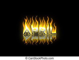 avril, brûler