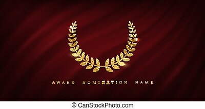 Award ceremonyposter template. Golden laurel wreath isolated on red wavy curtain background. Vector awarding banner design
