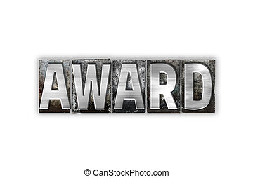 Award Concept Isolated Metal Letterpress Type