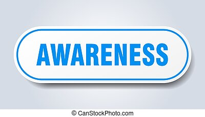 awareness sign. rounded isolated button. white sticker