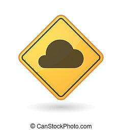 Awareness sign with  a cloud