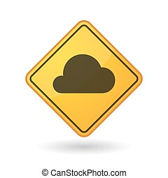 Awareness sign with  a cloud