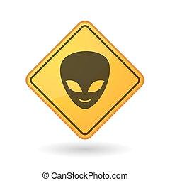 Awareness sign with  an alien face