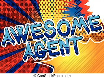 Awesome Agent - Comic book style word.