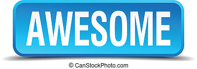 awesome blue 3d realistic square isolated button