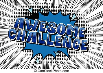 Awesome Challenge - Comic book style word on abstract...