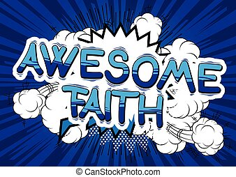 Awesome Faith - Comic book style word.