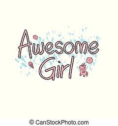 Awesome girl art, t shirt, invitation