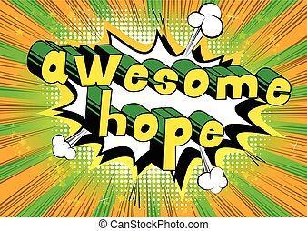 Awesome Hope - Comic book style word.