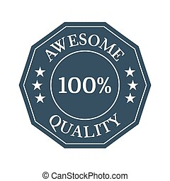 awesome quality badge on white background.