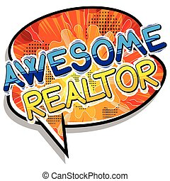 Awesome Realtor - Comic book style word.