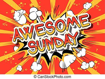 Awesome Sunday - Comic book style word.