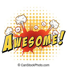 Word awesome with explosion background