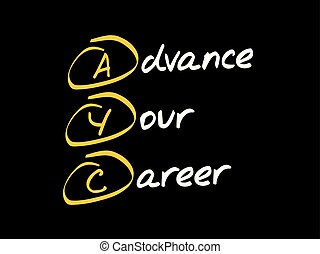AYC - Advance Your Career, acronym concept