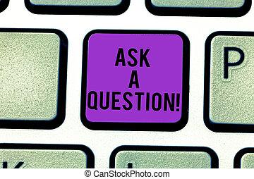 ayuda, telclado numérico, foto, señal, computadora, soluciones, teclado, mensaje, experto, crear, intention, texto, conceptual, consejo, actuación, question., respuestas, llave, escritorio, pregunte, mirada, idea., planchado