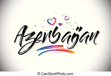 Azerbaijan Welcome To Word Text with Love Hearts and Creative Handwritten Font Design Vector.