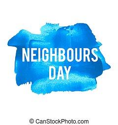 azul, cartaz, cartão, pintado, texto, vizinhos, ilustração, feriado, escrito, vetorial, logotipo, fundo, celebração, palavras, dia, lettering
