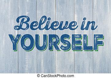 azul, parede madeira, com, a, inscrição, acreditar, em, você mesmo