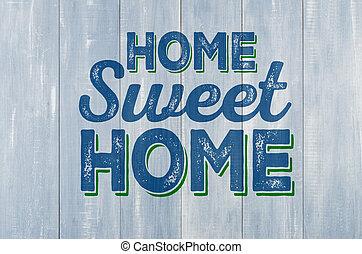 azul, parede madeira, com, a, inscrição, casa doce casa