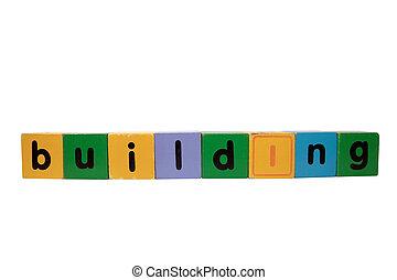 bâtiment, jeu, lettres, contre, bois, blanc, bloc