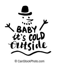 bébé, froid, signature., main, c'est, lettrage, dehors
