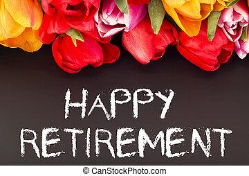 bündel, tulpen, mit, blackboard:, glücklich, pensionierung