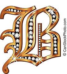 B gold and diamond bling