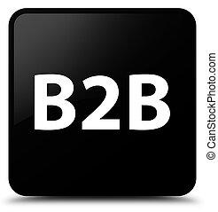 B2b black square button