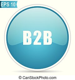 B2b blue glossy round vector icon in eps 10. Editable modern design internet button on white background.