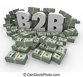 B2B Money Stacks Cash Piles Earnings Profits Business Sales...