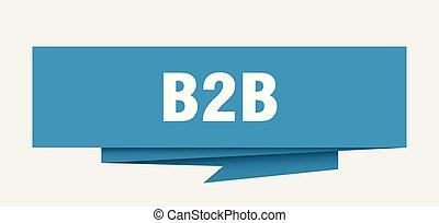 b2b sign. b2b paper origami speech bubble. b2b tag. b2b banner