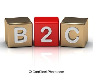 B2C Business to Consumer symbol on gold and red cubes on...