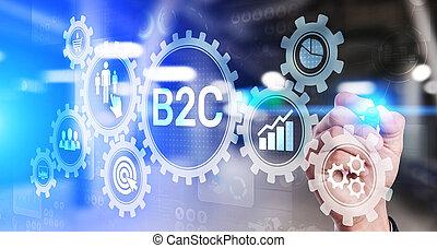 B2C Business to customer concept on virtual screen. - B2C ...