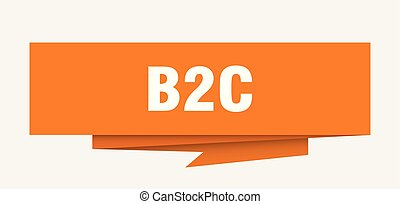 b2c sign. b2c paper origami speech bubble. b2c tag. b2c ...